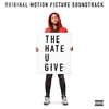 Cover of the album The Hate U Give (Original Motion Picture Soundtrack)