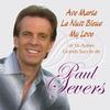 Cover of the album Ave Maria, La nuit bleue, My Love et 16 autres grands succès