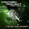 Couverture de l'album Take Me Away (feat. NDA) - Single