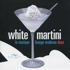 Cover of the album White Martini