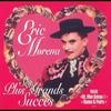 Cover of the album Eric Morena : Ses plus grands succès