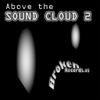 Couverture de l'album ABOVE the SOUND CLOUD, vol. 2