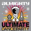 Couverture de l'album Almighty Ultimate Dance Party