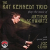 Couverture de l'album The Ray Kennedy Trio Plays the Music of Arthur Schwartz (With Special Guest Joe Cohn)