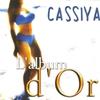 Couverture de l'album Cassiya, l'album d'Or (Sega)