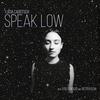 Cover of the album Speak Low (with Petter Eldh & Otis Sandsjö)