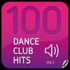 Cover of the album 100 Dance Club Hits Vol. 1