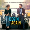 Cover of the album Begin Again (Music From and Inspired By the Original Motion Picture) [Deluxe Version]