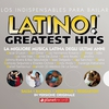 Cover of the album Latino! Greatest Hits - 56 Latin Music Top Hits (Original Versions!)