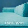 Cover of the album Chillout Dreams (Sofa and Relax)