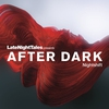 Cover of the album Late Night Tales Presents After Dark: Nightshift