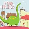 Couverture de l'album Le Monde Diplodocus