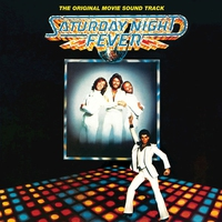 Cover of the track Saturday Night Fever (The Original Movie Soundtrack)