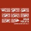 Couverture de l'album Garrincha Mixtape vol. 5 – Gran volata