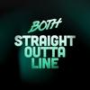 Couverture de l'album Straight Outta Line - Single