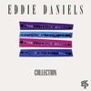 Couverture de l'album Eddie Daniels Collection