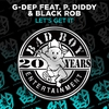 Cover of the album Let's Get It (feat. P. Diddy & Black Rob) [Remixes] - EP