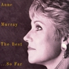 Couverture de l'album Anne Murray - The Best...So Far