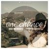 Couverture de l'album One Chance (Remixes) [feat. Melina Cortez]