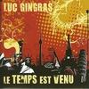 Cover of the album Le temps est venu