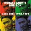 Cover of the album Horace Andy's Dub Box - Rare Dubs 1973-1976
