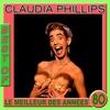 Cover of the album Best of Claudia Phillips (Le meilleur des années 80)