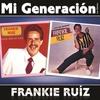 Couverture de l'album Mi Generación - Los Clásicos