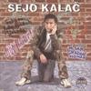 Cover of the album Sejo Kalac (Serbian Music)