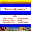 Cover of the album Vous Qui Passez Sans Me Voir