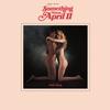 Couverture de l'album Something About April II (feat. Laetitia Sadier, Bilal, Karolina Avratz & Loren Oden)