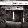 Couverture de l'album Up From the Catacombs: The Best of Jane's Addiction