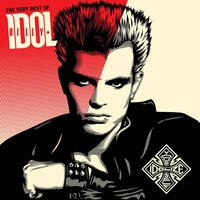 Couverture du titre The Very Best of Billy Idol: Idolize Yourself (Remastered)