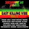 Cover of the album Easy Killing Vibe, Vol. 2 (Shashamane Intl Presents)
