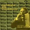 Cover of the album La polizia sta a guardare (Original Motion Picture Soundtrack) - Single