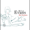 Cover of the album Bill Evans for Lovers