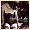 Cover of the album Vintage Café: Lounge & Jazz Blends (Special Selection), Pt. 2