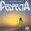 Couverture de l'album L'inoubliable Perfecta