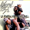 Cover of the album U Know How We Roll