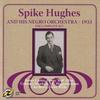 Couverture de l'album Spike Hughes and His Negro Orchestra - 1933 (The Complete Set)
