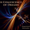 Couverture de l'album A Coalescence of Dreams
