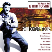 Cover of the track 20th Century Rocks: 50's Rock 'n Roll - Is Here to Stay (Re-recorded Version)