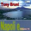 Couverture de l'album Napoli e...Tony Bruni, vol. 15