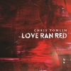 Cover of the album Love Ran Red (Deluxe Edition)
