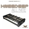 Couverture de l'album All Nite - Knee Deep Remixed, Vol. 1 - Single