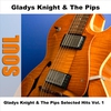 Couverture de l'album Gladys Knight & The Pips Selected Hits (Vol. 1)