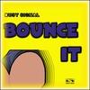 Couverture de l'album Bounce It - Single