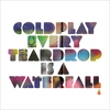 Cover of the album Every Teardrop Is a Waterfall - Single