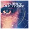 Cover of the album Center of the Universe (Radio Edit) - Single