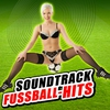 Cover of the album Soundtrack Fussball-Hits