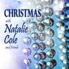 Couverture de l'album Christmas With Natalie Cole and Friends